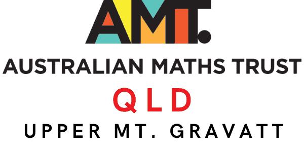 QLD - Upper Mount Mt. Gravatt Australian Mathematics Competition